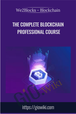 The Complete Blockchain Professional Course - We2Blocks - Blockchain