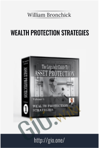 Wealth Protection Strategies – William Bronchick