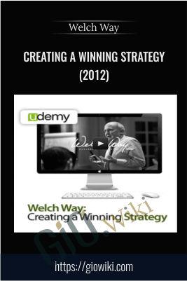 Creating a Winning Strategy (2012) – Welch Way