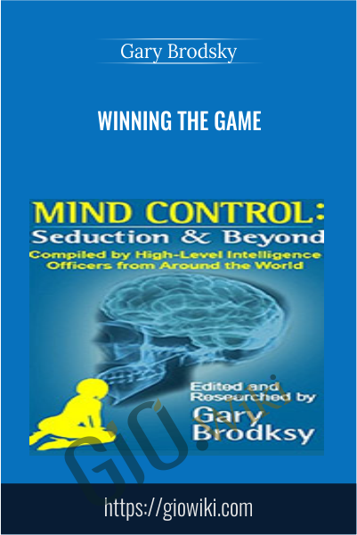 Winning The Game -  Gary Brodsky