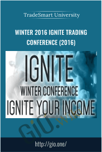 Winter 2016 Ignite Trading Conference (2016) – TradeSmart University