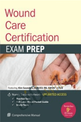 Wound Care Certification: Exam Prep Course with Practice Test & NSN Access - Kim Saunders