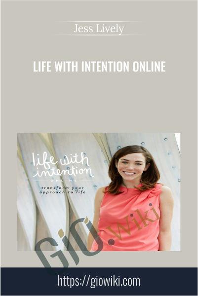 Life with Intention Online - Jess Lively