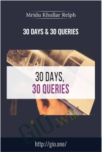 30 Days & 30 Queries – Mridu Khullar Relph