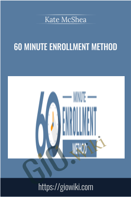 60 Minute Enrollment Method - Kate McShea