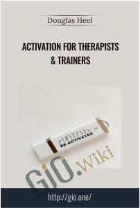 Activation for Trainers & Therapists – Douglas Heel