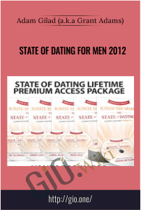 State Of Dating For Men 2012 – Adam Gilad(a.ka.Grant Adams)