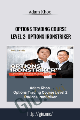 Options Trading Course Level 2: Options IronStriker – Adam Khoo