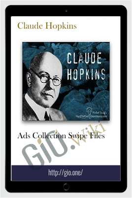 Ads Collection Swipe Files – Claude Hopkins
