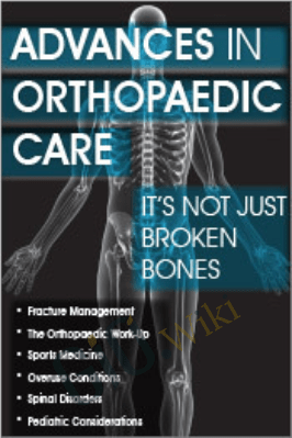 Advances in Orthopaedic Care: It's Not Just Broken Bones - Amy Hite