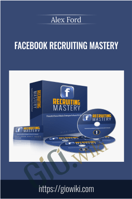 Facebook Recruiting Mastery – Alex Ford