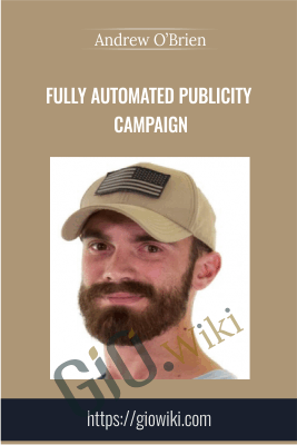 Fully Automated Publicity Campaign - Andrew O'Brien