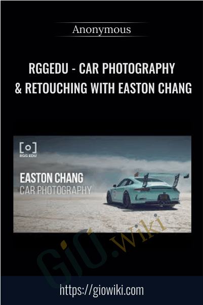 RGGEDU - Car Photography & Retouching with Easton Chang