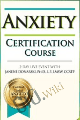 2-Day: Anxiety Certification Course - Janene M. Donarski