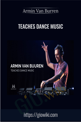 Teaches Dance Music - Armin Van Burren
