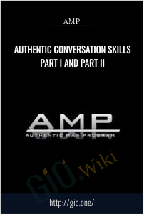 Authentic Conversation Skills Part I and Part II – AMP