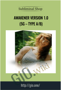 Awakener Version 1.0 (5g – Type A/B) – Subliminal Shop