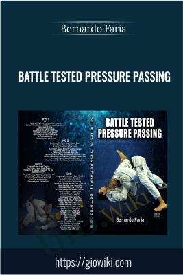 Battle Tested Pressure Passing - Bernardo Faria