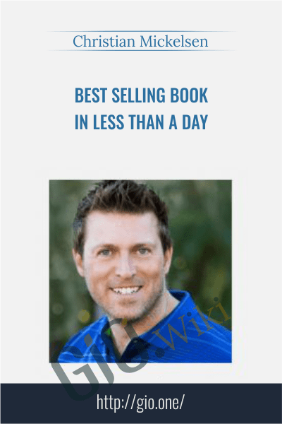 Best Selling Book In Less Than A Day - Christian Mickelsen