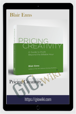 Pricing Creativity – Blair Enns