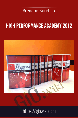 High Performance Academy 2012 - Brendon Burchard
