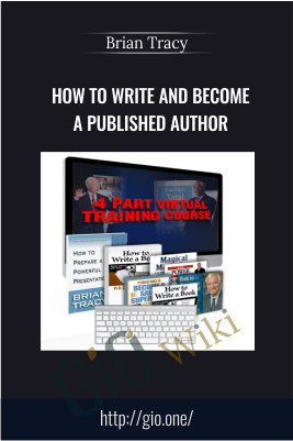 How To Write And Become A Published Author – Brian Tracy