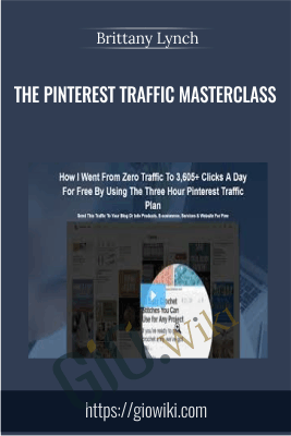 The Pinterest Traffic Masterclass - Brittany Lynch