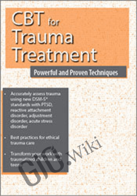 CBT for Trauma Treatment: Powerful and Proven Techniques - Martha Teater