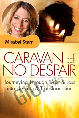 Caravan of No Despair - Mirabai Starr