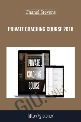 Private Coaching Course 2018 – Chanel Stevens