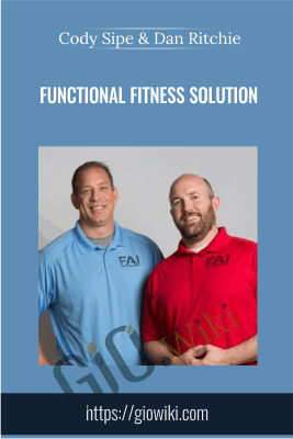Functional Fitness Solution - Cody Sipe & Dan Ritchie