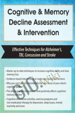 Cognitive & Memory Decline Assessment & Intervention: Effective Techniques for Alzheimer's, TBI, Concussion and Stroke - Maxwell Perkins