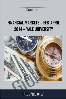 Coursera – Financial Markets – Feb-April 2014 – Yale University