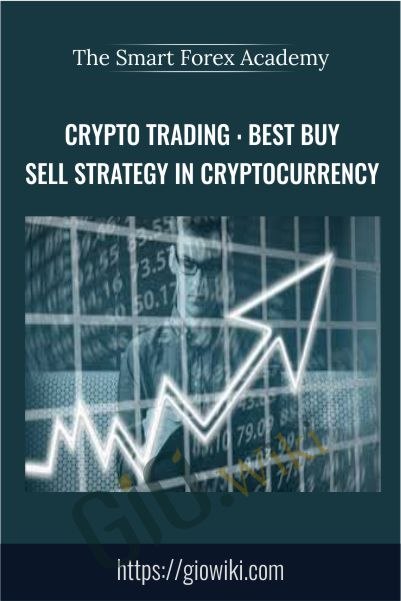 Crypto Trading : Best Buy Sell Strategy In Cryptocurrency - The Smart Forex Academy