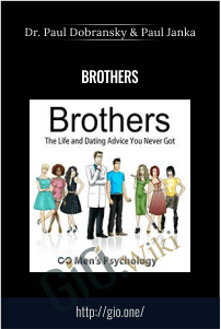 Brothers – Dr. Paul Dobransky and Paul Janka