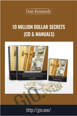 10 Million Dollar Secrets (CD & Manuals) – Dan Kennedy