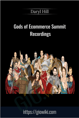 Gods of Ecommerce Summit Recordings - Daryl Hill
