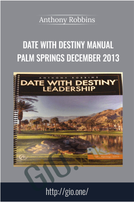 Date With Destiny Manual Palm Springs December 2013 – Anthony Robbins