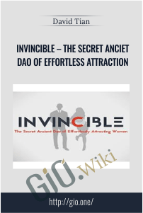 Invincible – The Secret Anciet Dao of Effortless Attraction – David Tian