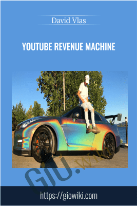 YouTube Revenue Machine - David Vlas