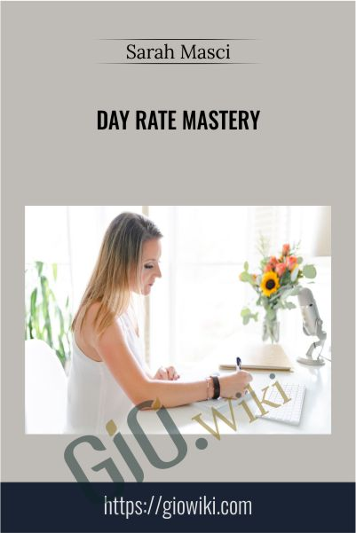 Day Rate Mastery - Sarah Masci