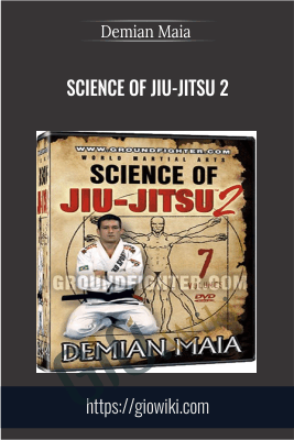 Science of Jiu-Jitsu 2 - Demian Maia