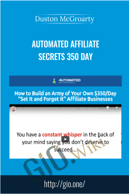 Automated Affiliate Secrets 350 Day – Duston McGroarty