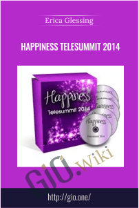 Happiness Telesummit 2014 – Erica Glessing