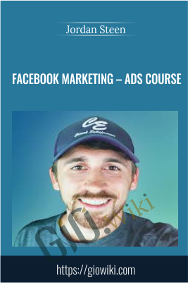 Facebook Marketing – Ads Course – Jordan Steen