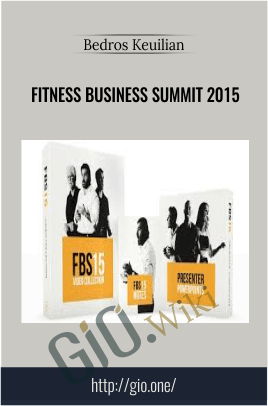 Fitness Business Summit 2015 – Bedros Keuilian