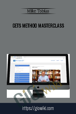 GETS Method Masterclass – Mike Tobias