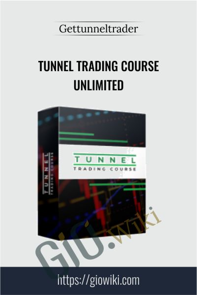 Tunnel Trading Course Unlimited – Gettunneltrader