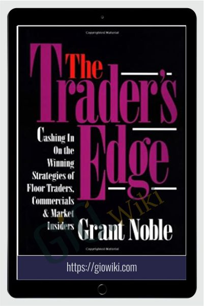 The Trader's Edge – Grant Noble
