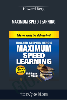 Maximum Speed Learning - Howard Berg